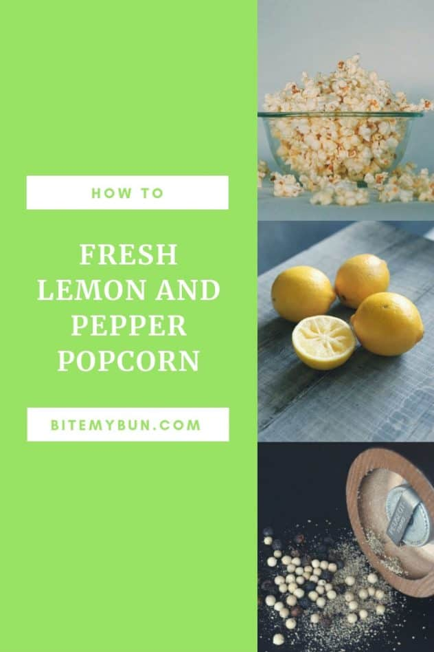 Fresh lemon and black pepper popcorn