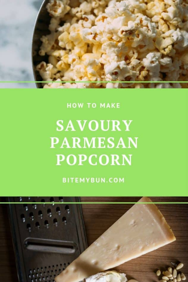 How to make savoury parmesan popcorn