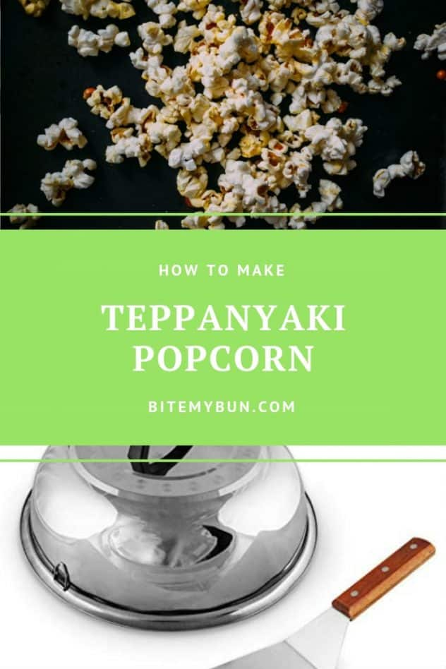 How to make teppanyaki popcorn