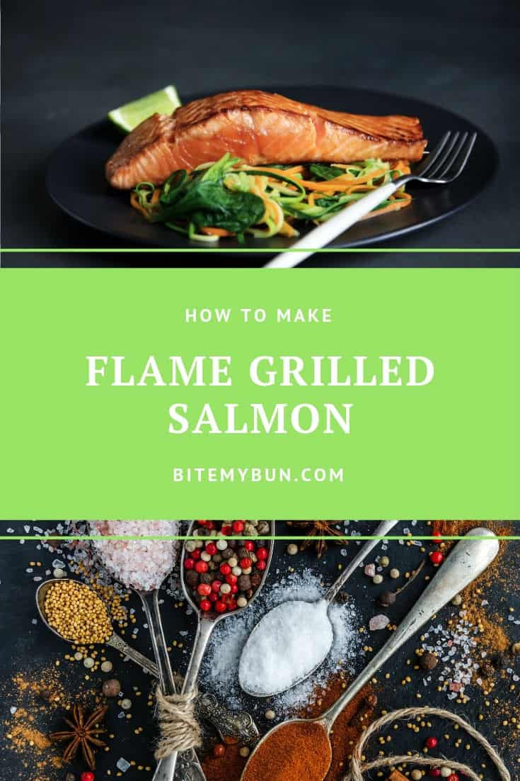 How to make flame grilled salmon