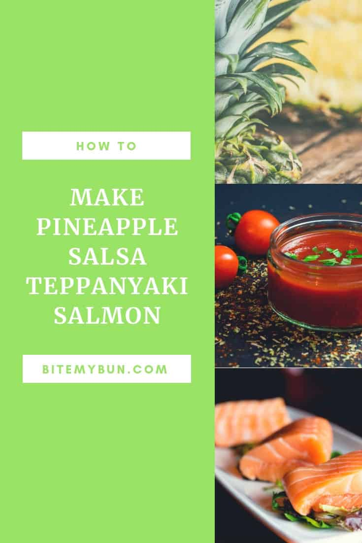 How to make pineapple salsa teppanyaki salmon