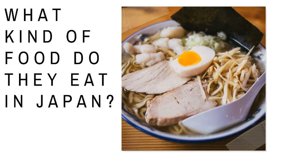 Ramen bowl - what kind of food do they eat in Japan