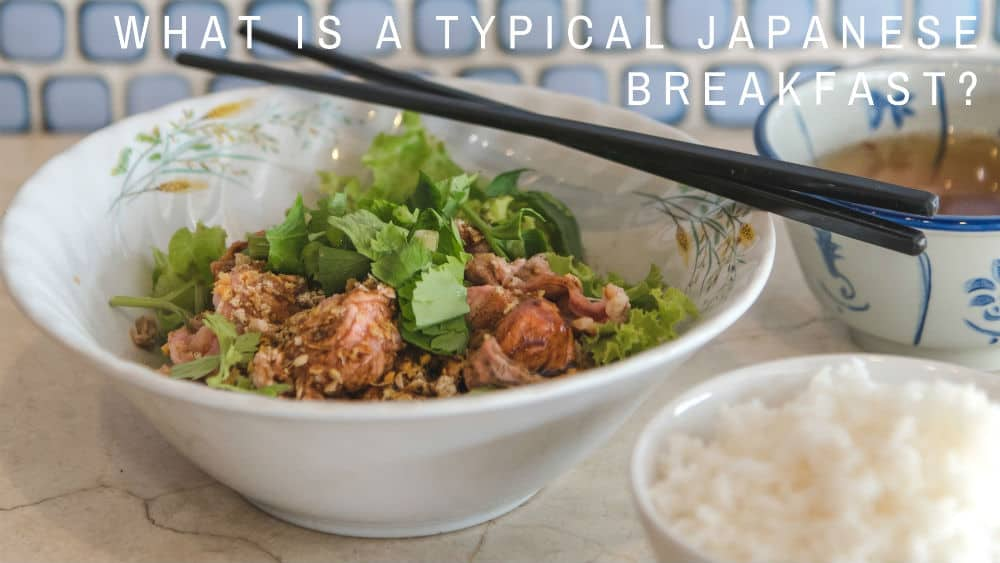Rice and soup - what is a typical Japanese breakfast
