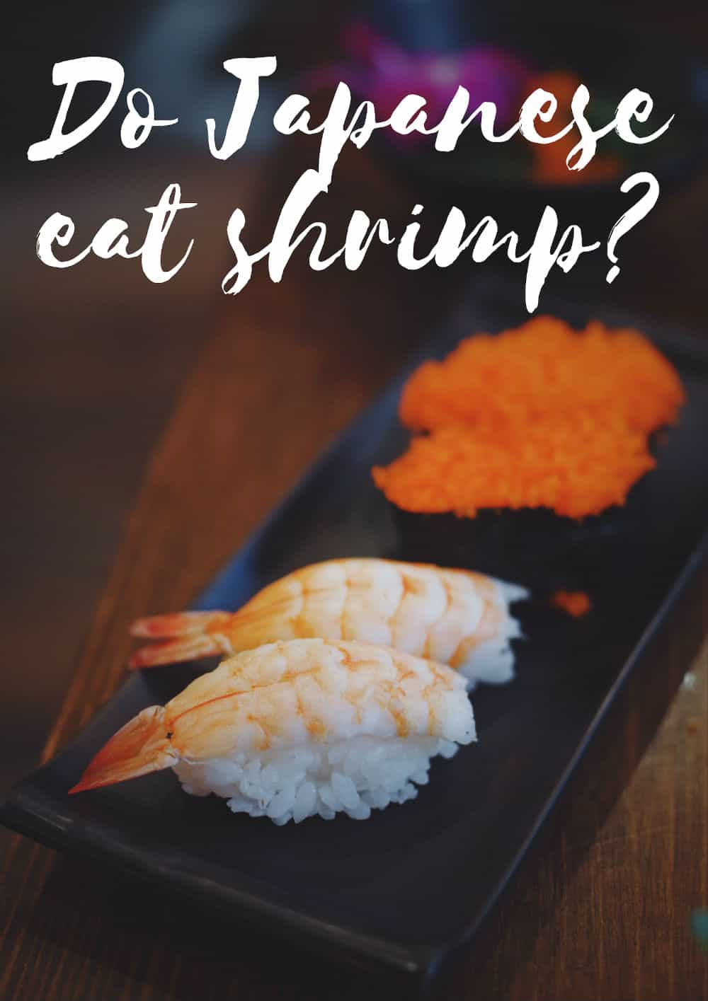 Do Japanese eat shrimp