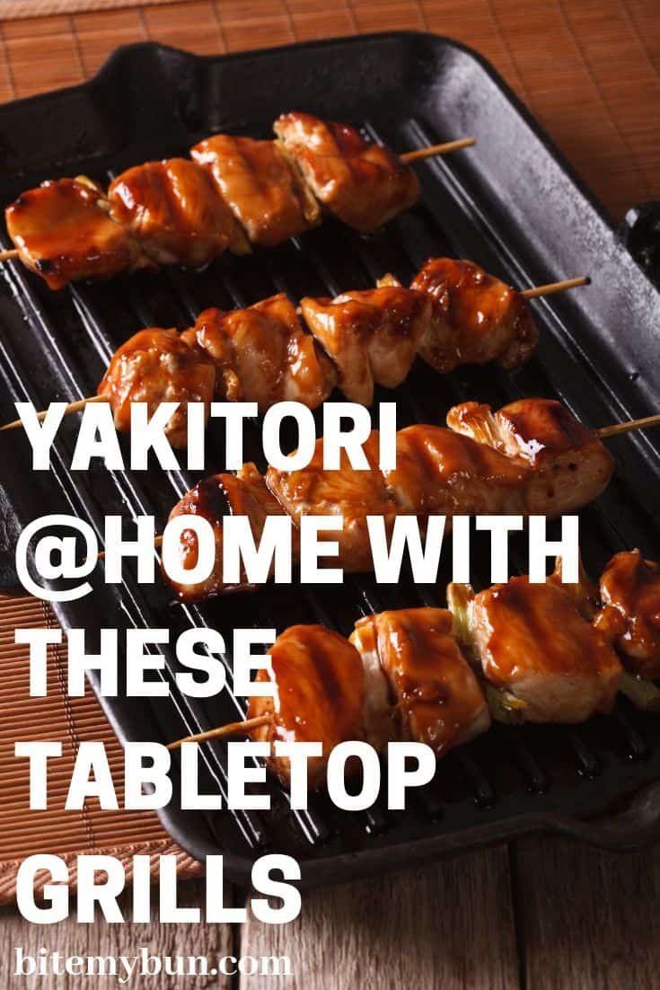 Yakitori at home with tabletop grill