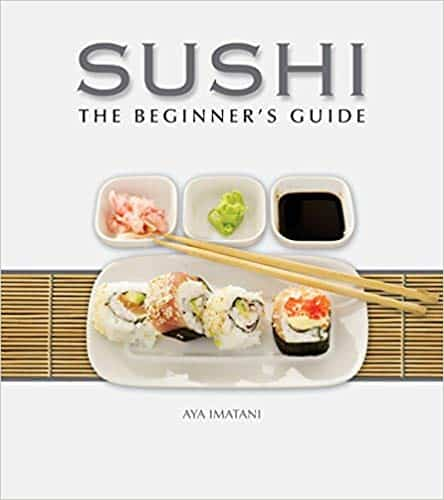 Sushi The Beginners Guide aya Imatani