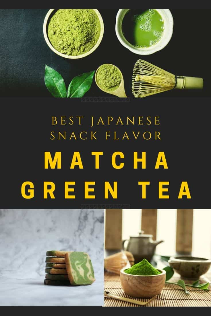 Best japanese snack flavor matcha green tea
