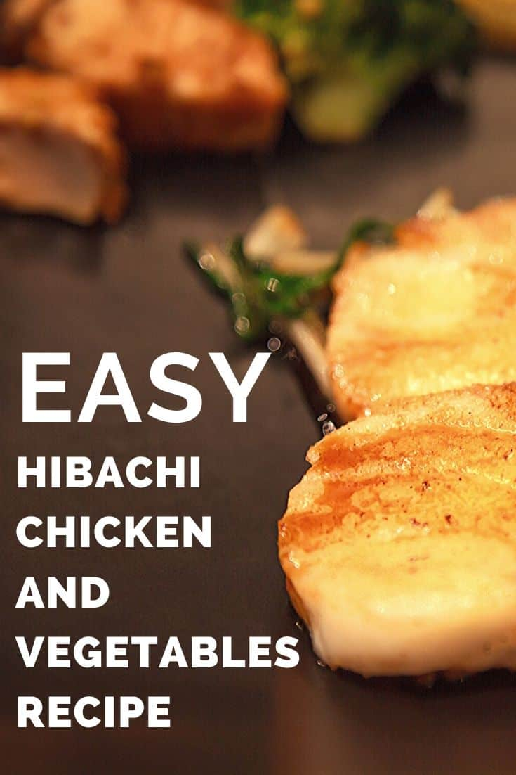 Easy hibachi chicken and vegetables recipe
