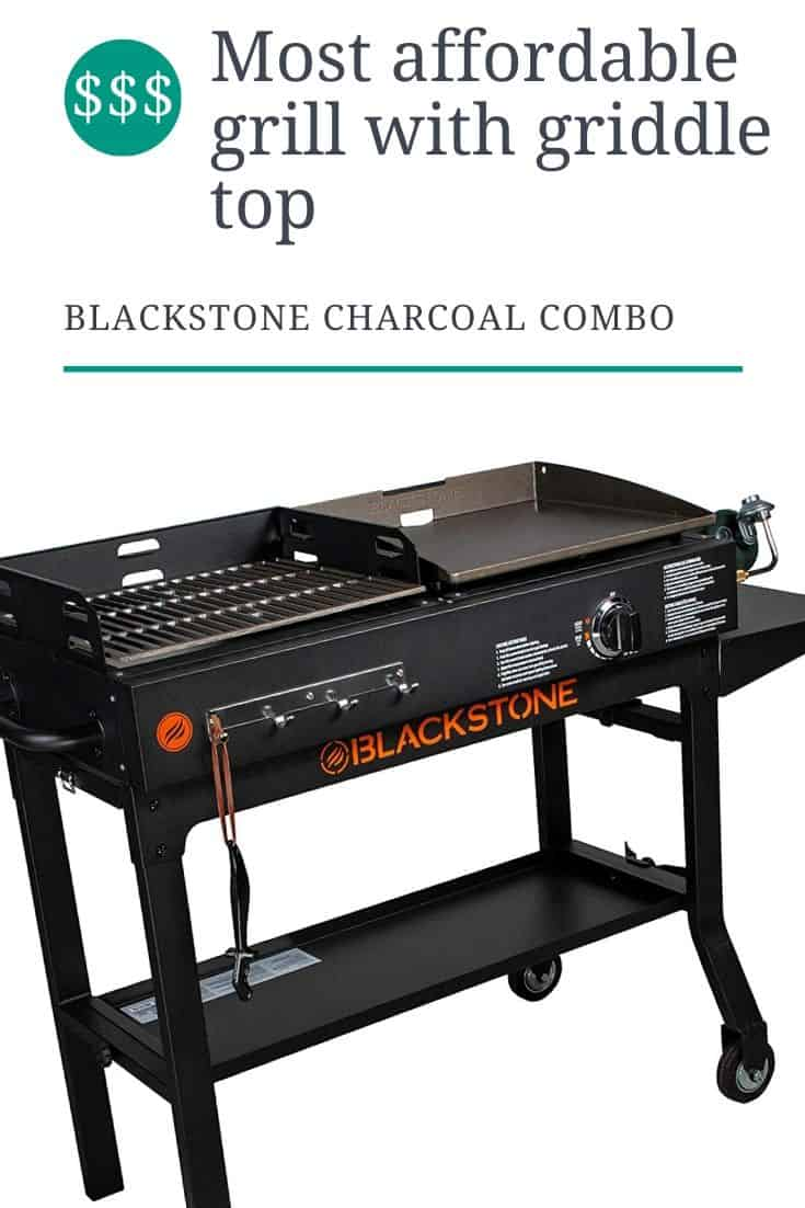 Most affordable grill with griddle top blackstone charcoal combo