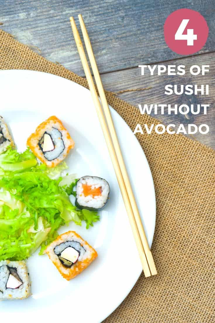 4 types of sushi without avocado