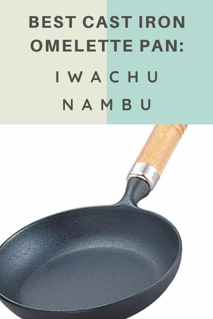 Best cast iron omelette pan from iwachu