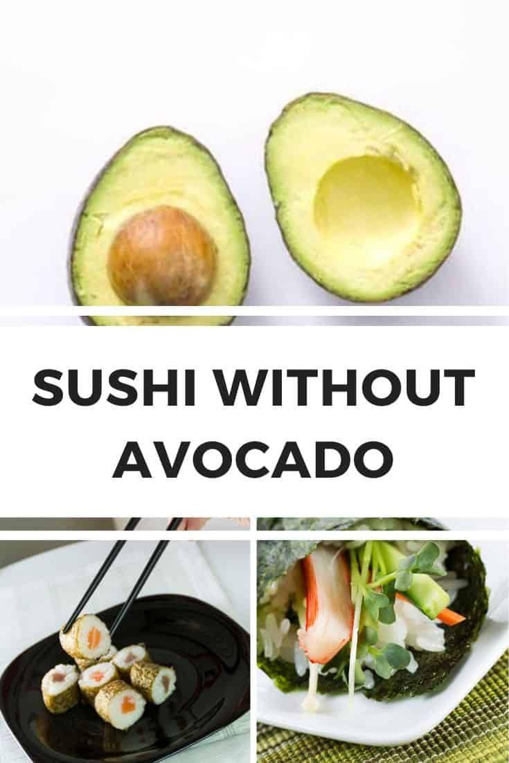 Sushi without avocado