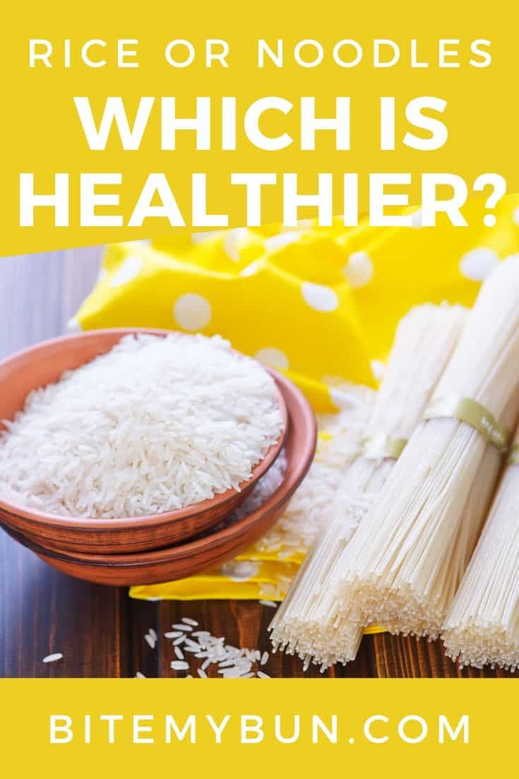 Rice or noodles which is healthier