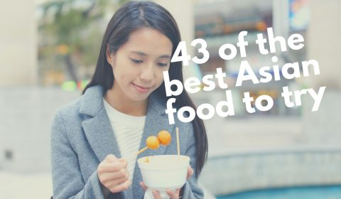 43 best Asian food to try