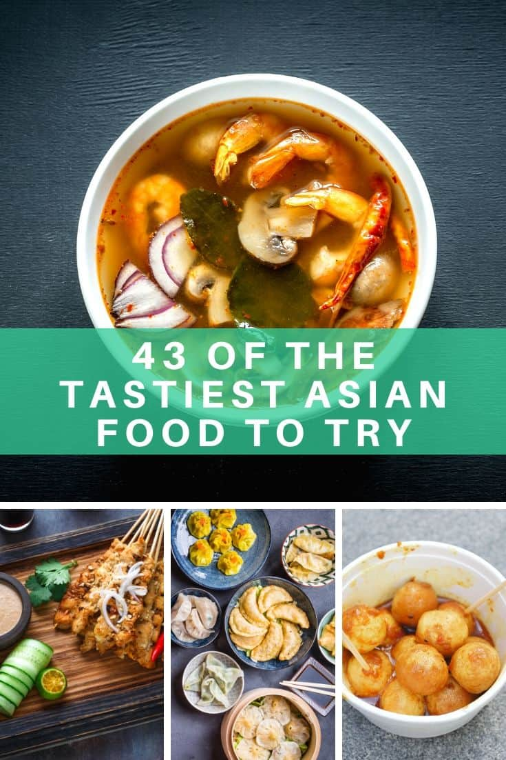 Tastiest Asian food to try