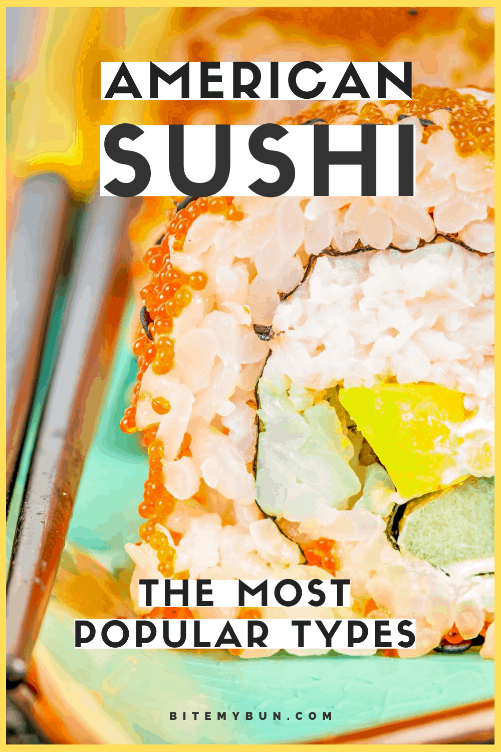 Types of American Sushi