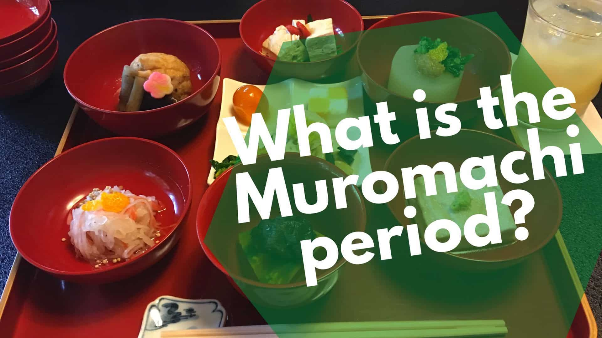 What is the Muromachi period?