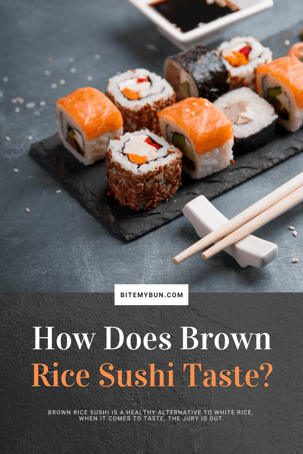 How does Brown rice sushi taste