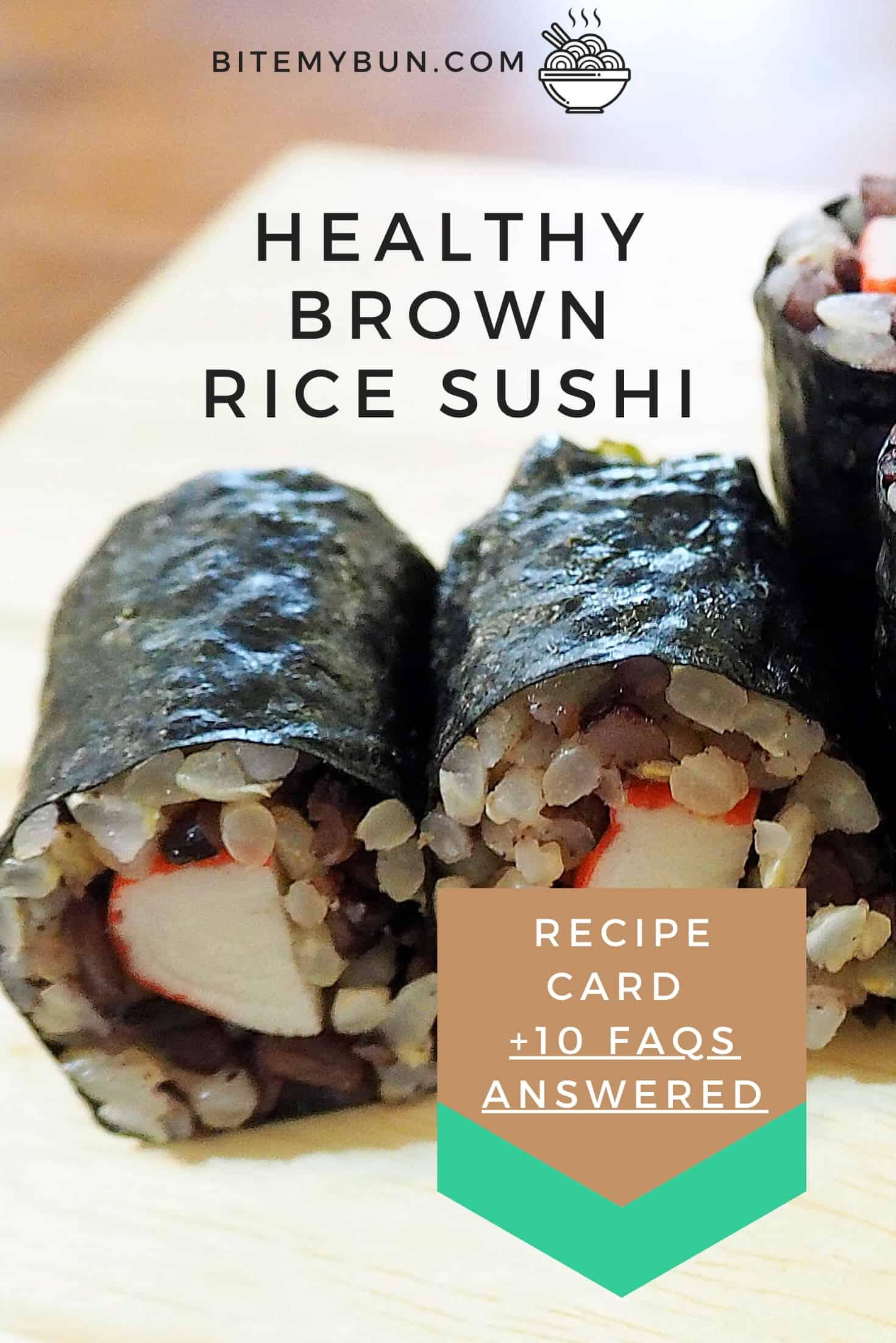 Healthy brown rice sushi recipe card