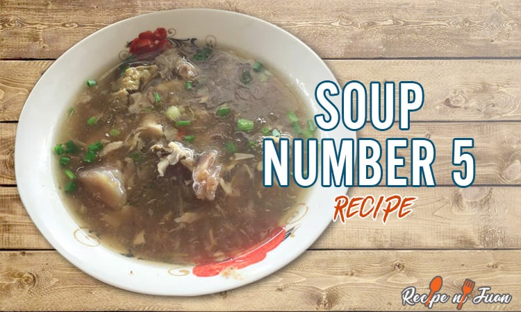 Soup Number 5 Recipe (Lanciao)