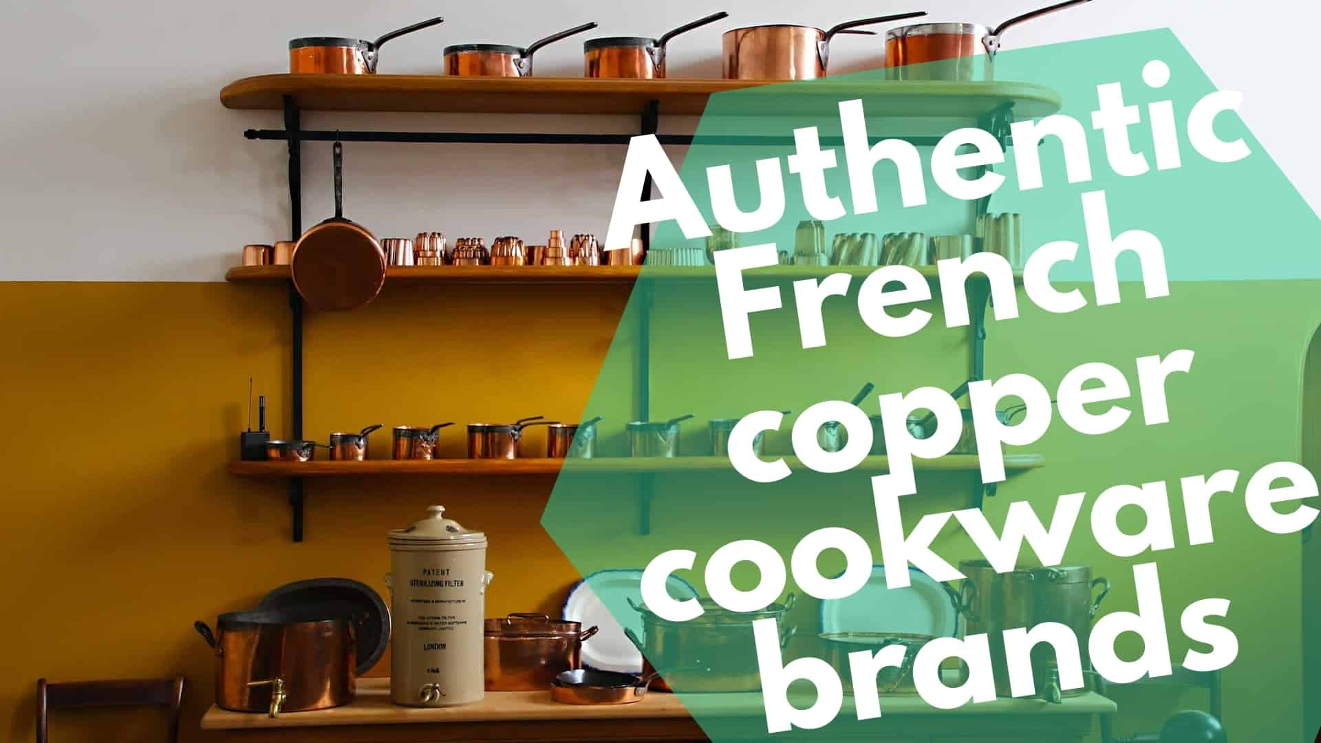 Authentic French copper cookware brands