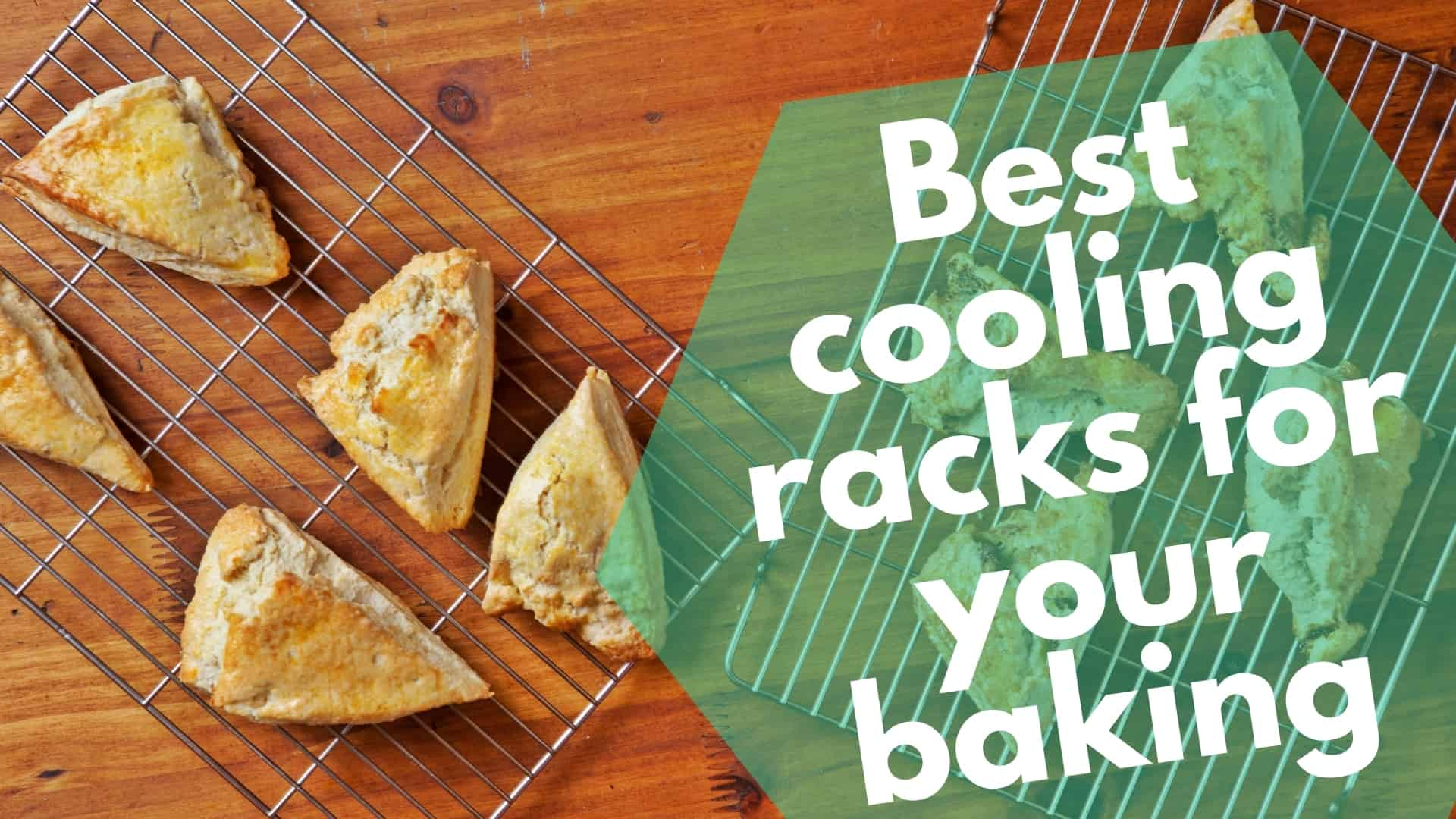 Best cooling racks for your baking