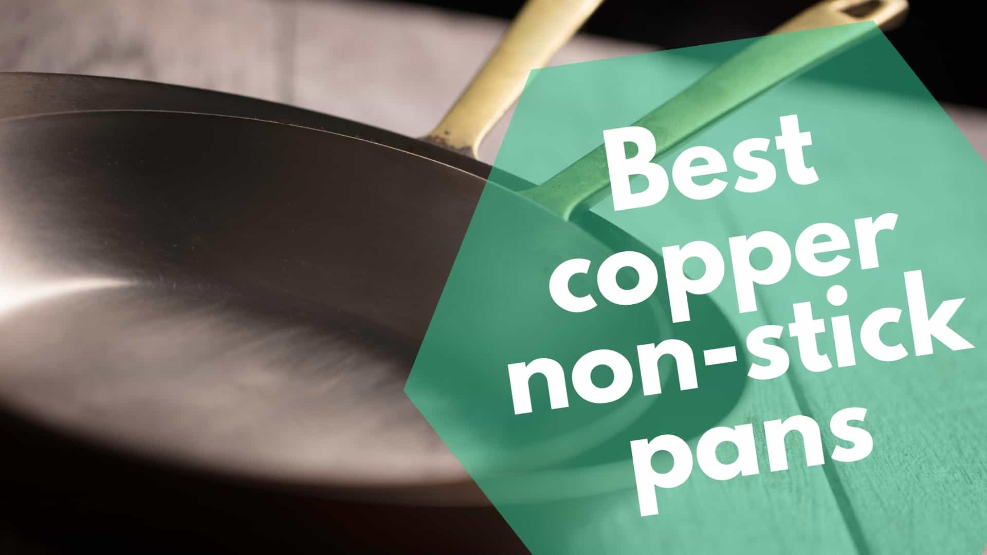 Best copper non-stick pans