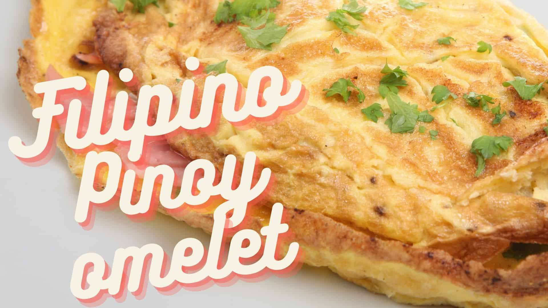 Filipino Pinoy Omelet