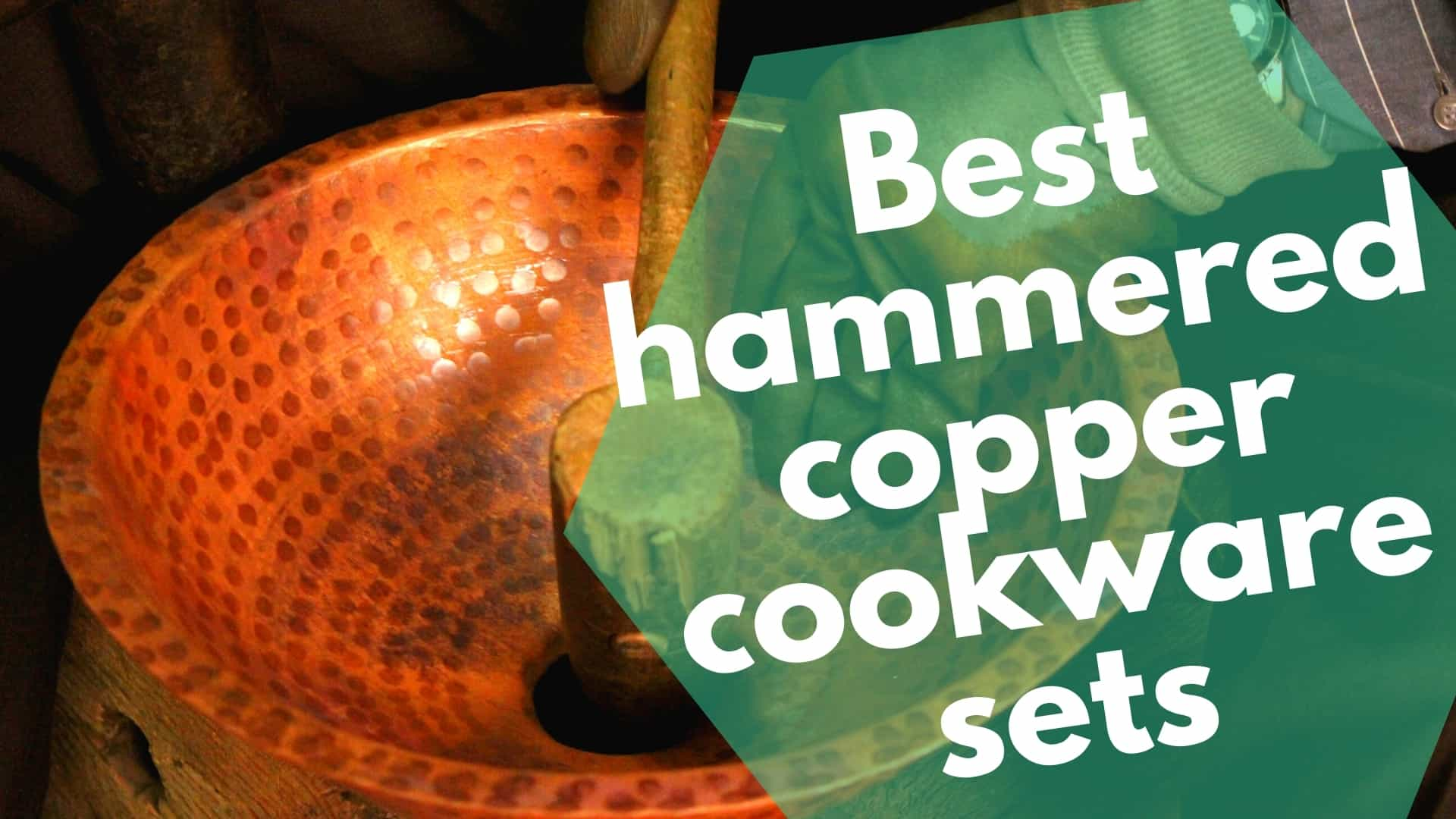 Best hammered copper cookware sets