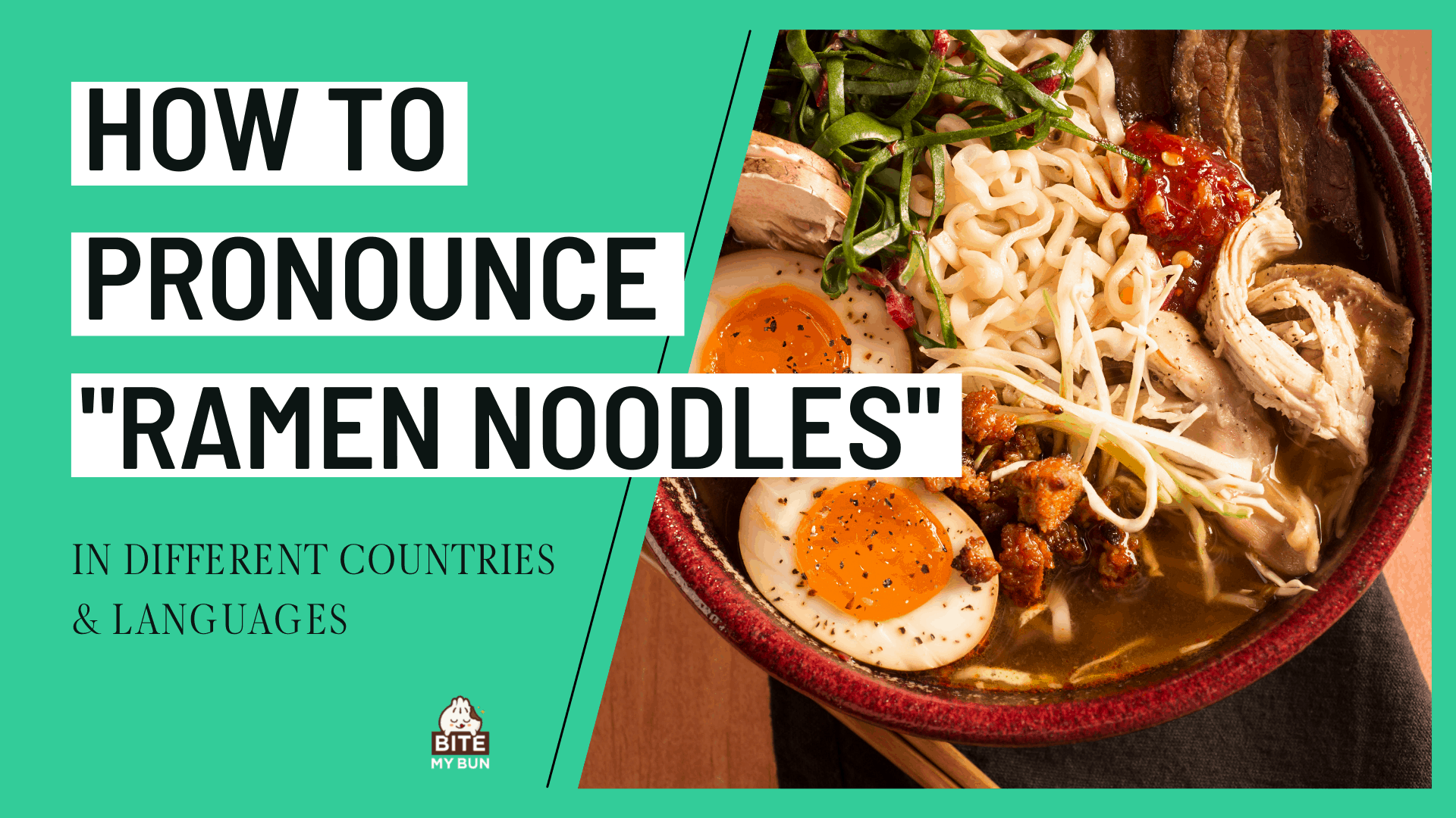 How to pronounce ramen noodles in different countries & languages