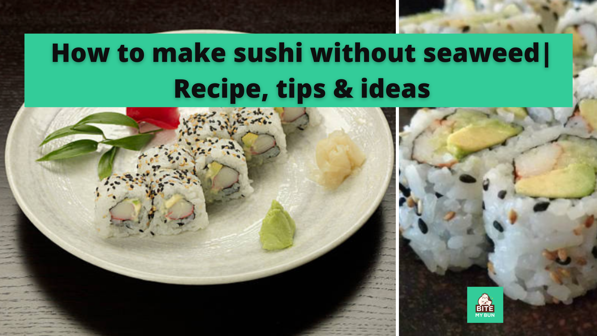 How to make sushi without seaweed   Recipe, tips & ideas