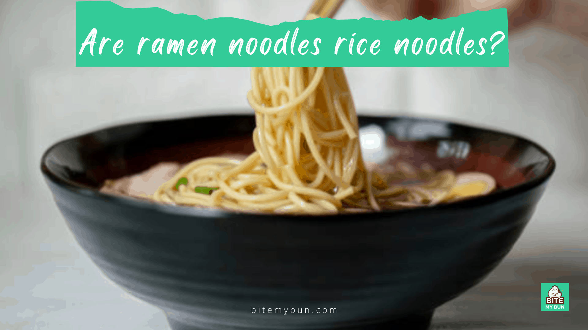 Are ramen noodles rice noodles? How ramen are made