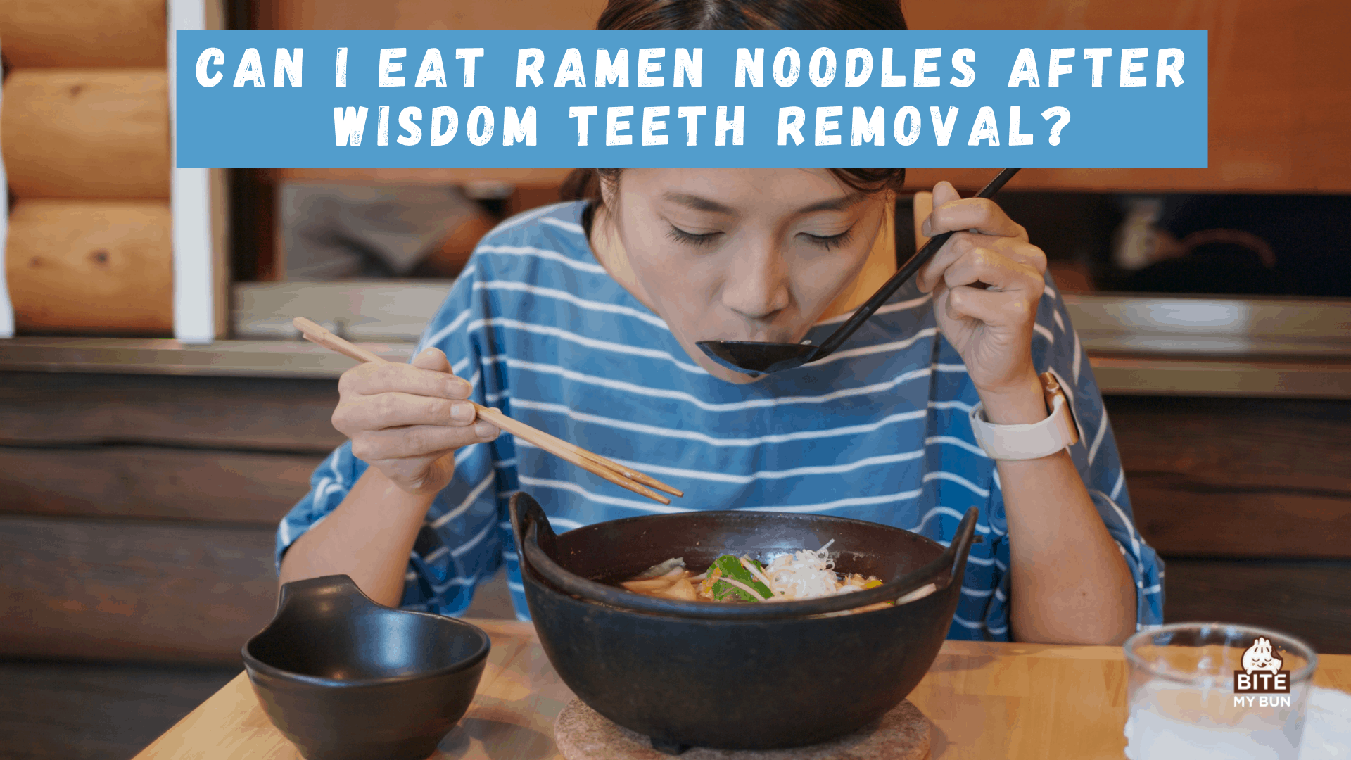 Can I eat ramen noodles after wisdom teeth removal?
