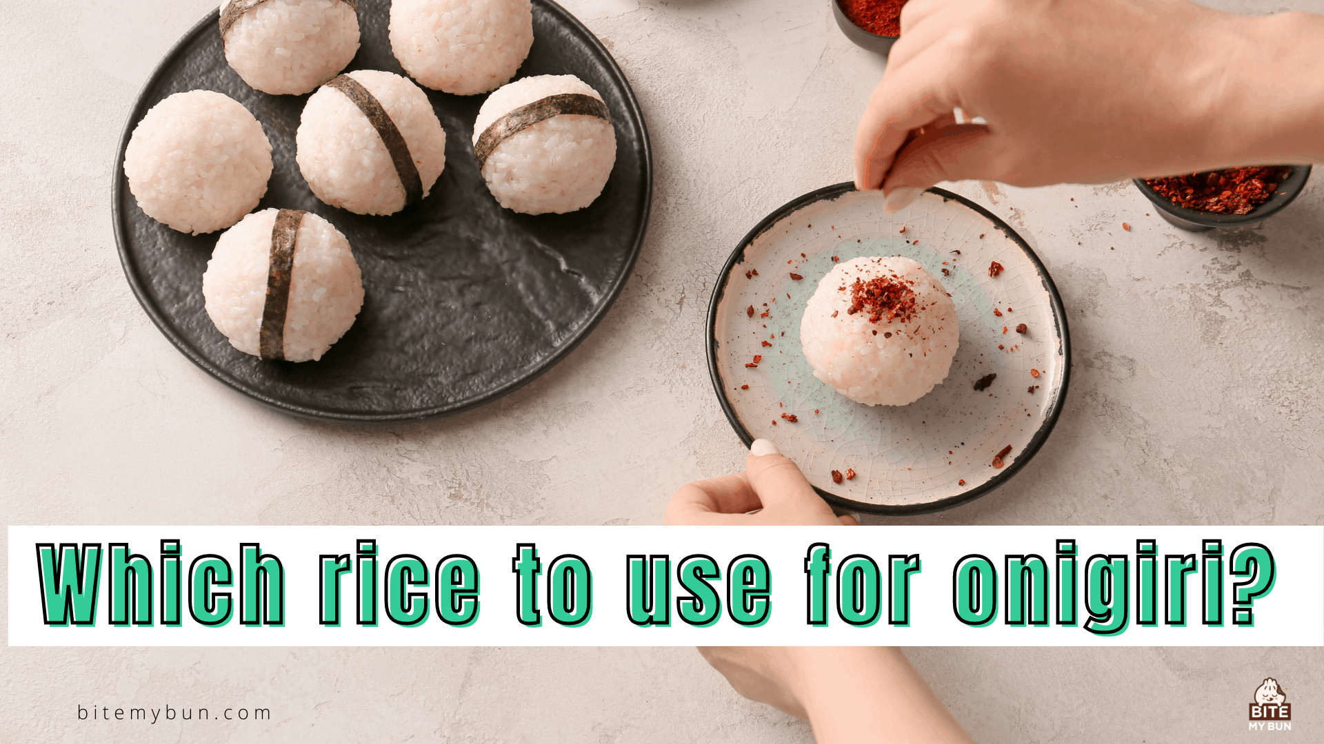 Which rice to use for onigiri? The secret to authentic rice balls